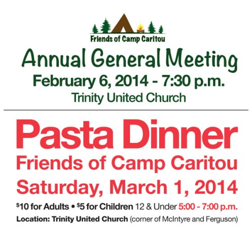 Annual General Meeting for Camp Caritou: February 6, 2014, Pasta Dinner - March 1, 2014